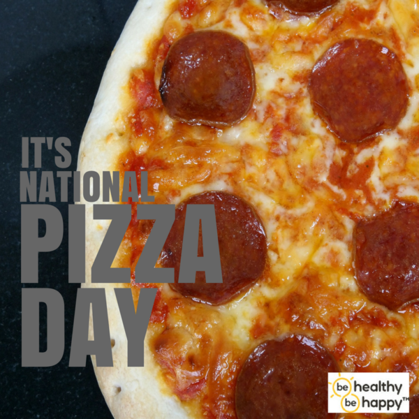 It's National Pizza Day! Make it great! Make it Nutritious!